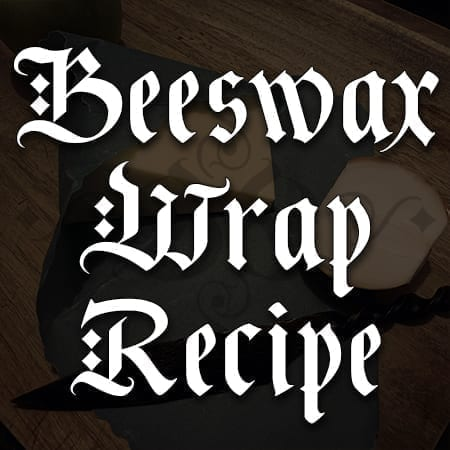 Beeswax Wrap Recipe | Sorcerous Sundries | Witchcraft Spells & Shop