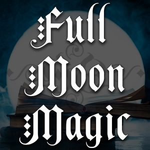 full moon magic, Australian witchcraft supplies, Adelaide witchcraft store, free witchcraft spells, witchcraft blog, witchcraft shop, witchcraft supplies