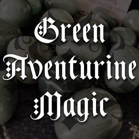 green aventurine magic, australian witchcraft blog, adelaide witchcraft store, free witchcraft spells, australian witchcraft supplies, adelaide tarot reader, online tarot, crystal magic,