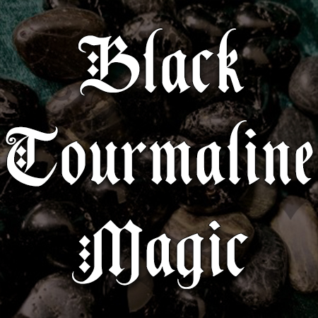 black tourmaline magic, australian witchcraft supplies, adelaide witchcraft store, free witchcraft spells, witchcraft blog, witchcraft shop, crystal magic, spell box, wholesale witchcraft