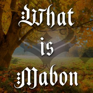 what is mabon, australian witchcraft blog, australian witchcraft supplies, pagan supplies, adelaide witchcraft store, witchcraft shop, autumn equinox, southern hemisphere witchcraft